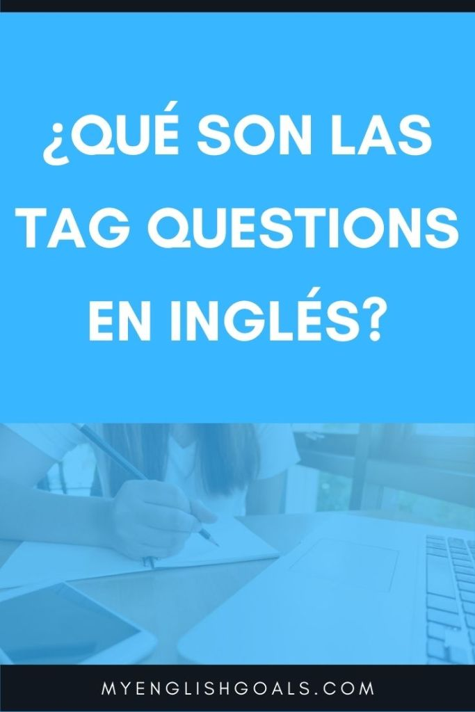 Tag questions - My English Goals