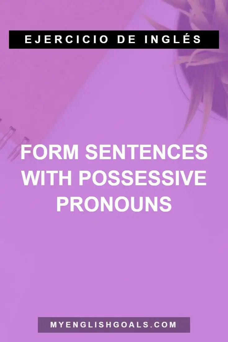 Forma frases con pronombres posesivos en inglés (