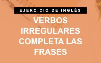 Elige el verbo irregular correcto en inglés (ejercicio 3/4) (A1 Principiante)