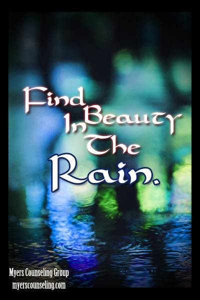 Inspirational Quote of the Day: Find Beauty in the Rain