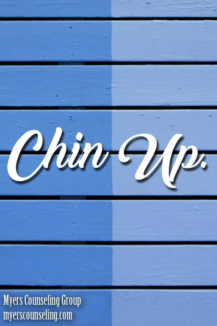 Inspirational Quote of the Day: Chin Up