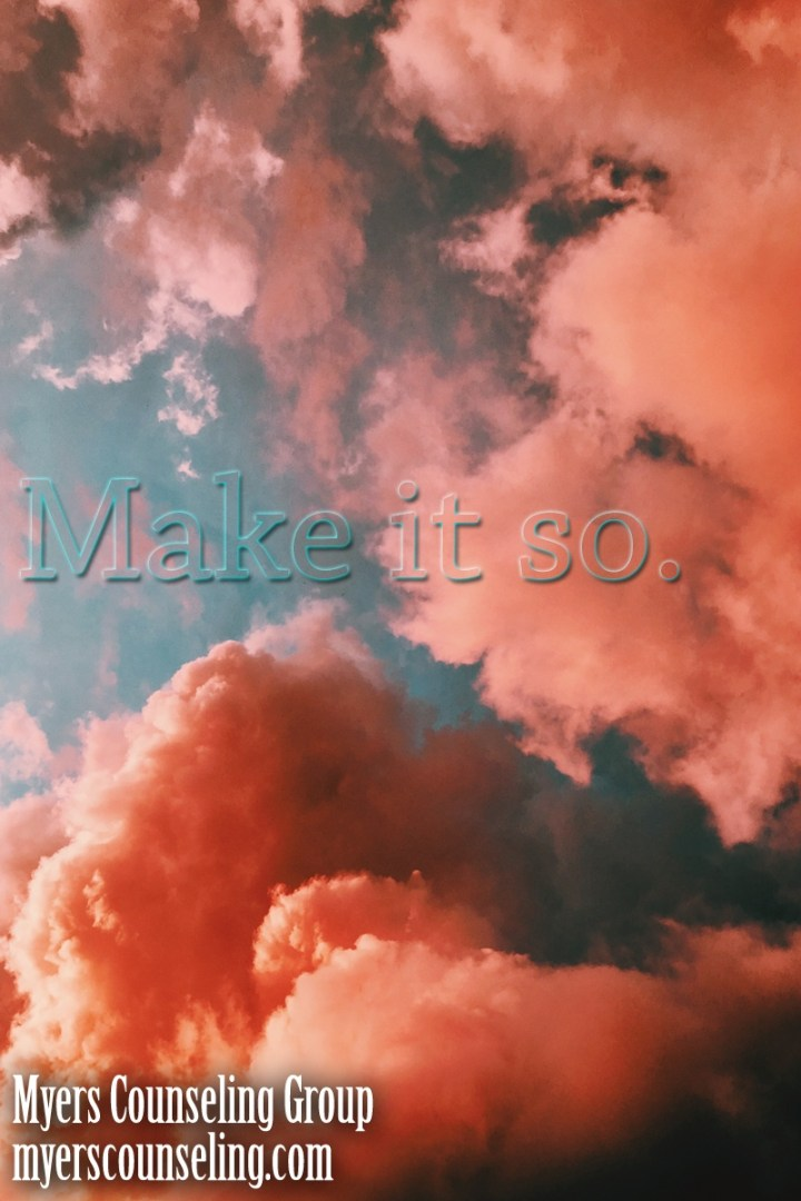 Inspirational Quote of the Day: Make it So