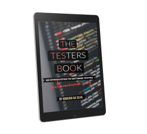 The Testers Book: An Unconventional Way to Software Testing