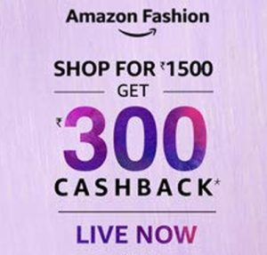 Shop Rs. 1500 & Get Rs. 300 Cashback on Amazon Fashion