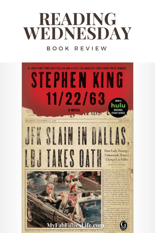 Book Review Stephen King's 11/23/63