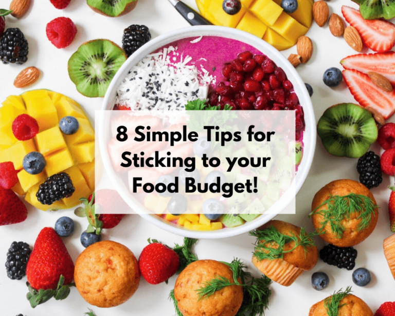 8 simple tips for sticking to your food budget!