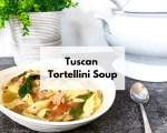 Slow Cooker Tuscan tortellini soup | crockpot tortellini soup | slow cooker creamy tortellini soup | creamy chicken tortellini soup | creamy tortellini sausage soup | tortellini soup with sausage | Tuscan tortellini stew
