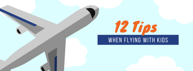 12 tips when flying with kids