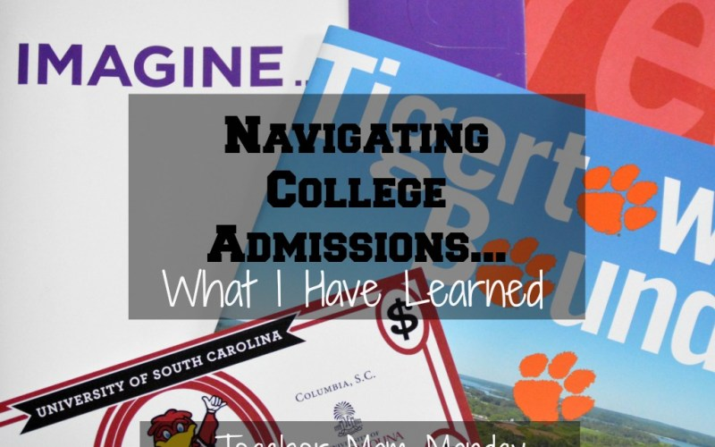 Navigating College Admissions…What I Have Learned