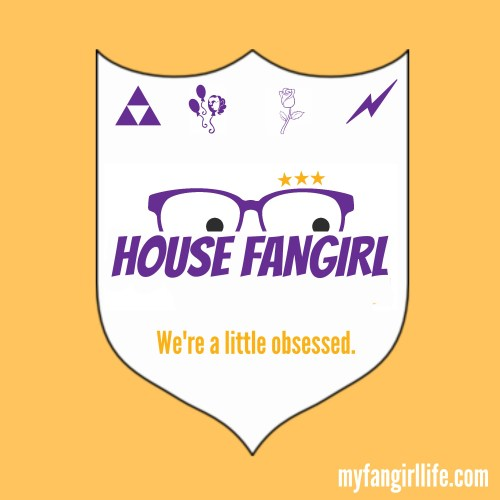 My Fangirl Life House Crest