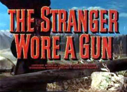 The Stranger Wore a Gun (1953) Banner