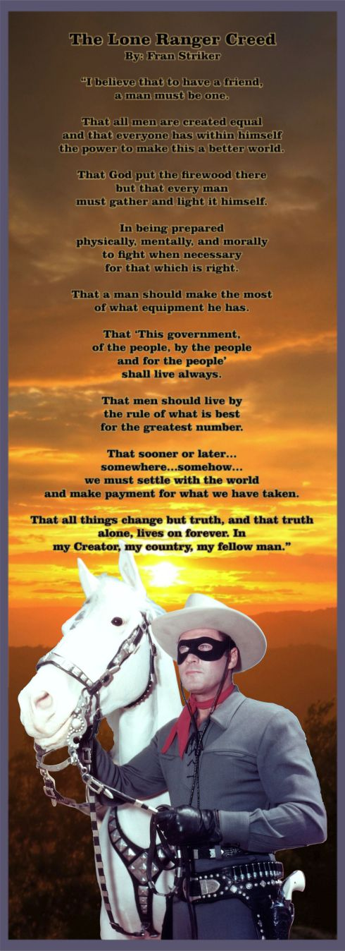 The Lone Ranger Creed 1