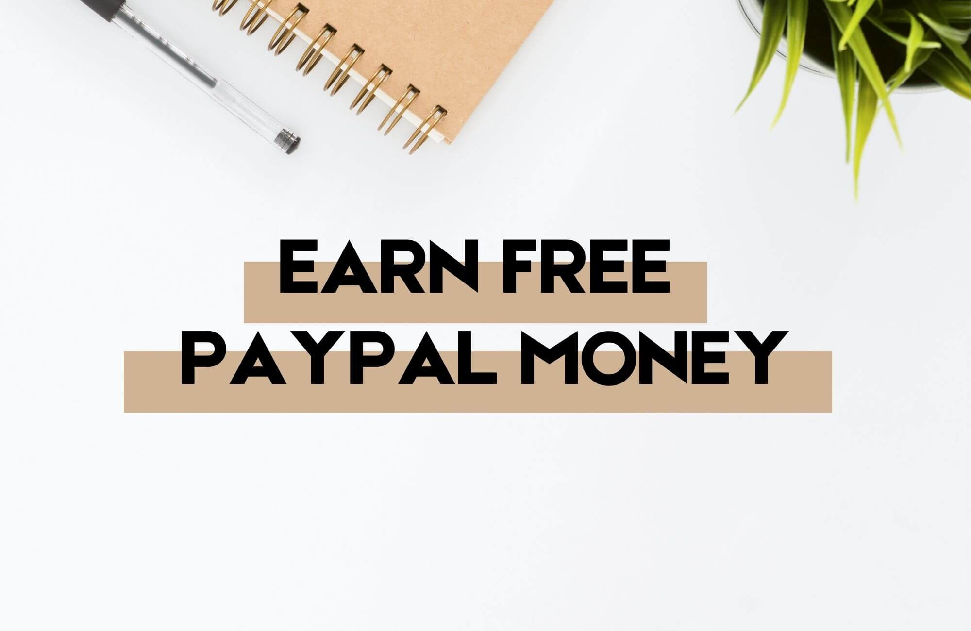 Free PayPal Money Instantly No Surveys My Financial Hill