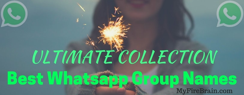 Image of: Chat Ultimate Collection best Whatsapp Group Names 2019 Cool Funny Friends Family Group Names Included My Fired Brain Ultimate Collection best Whatsapp Group Names 2019 Cool Funny