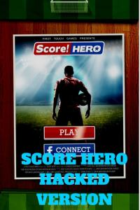 score hero unlimited life and money hack