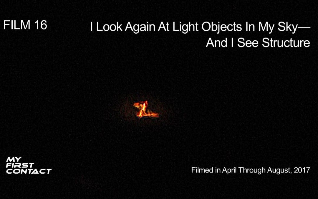 FILM 16_I Look Again At Light Objects In My Sky—And I See Structure