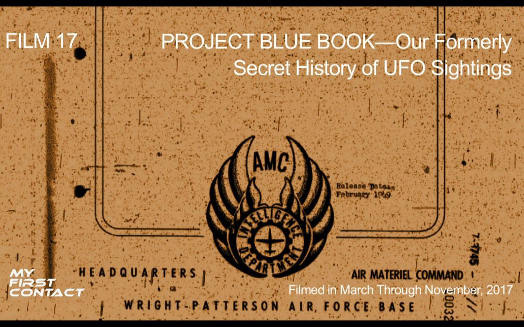 PROJECT BLUE BOOK—Our Formerly Secret History of UFO Sightings