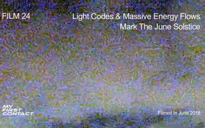 FILM 24—Light Codes & Massive Energy Flows Mark The June Solstice