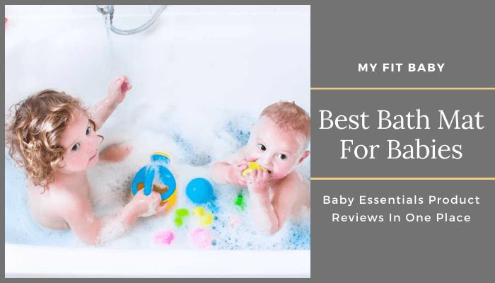 Best Bath Mat For Babies