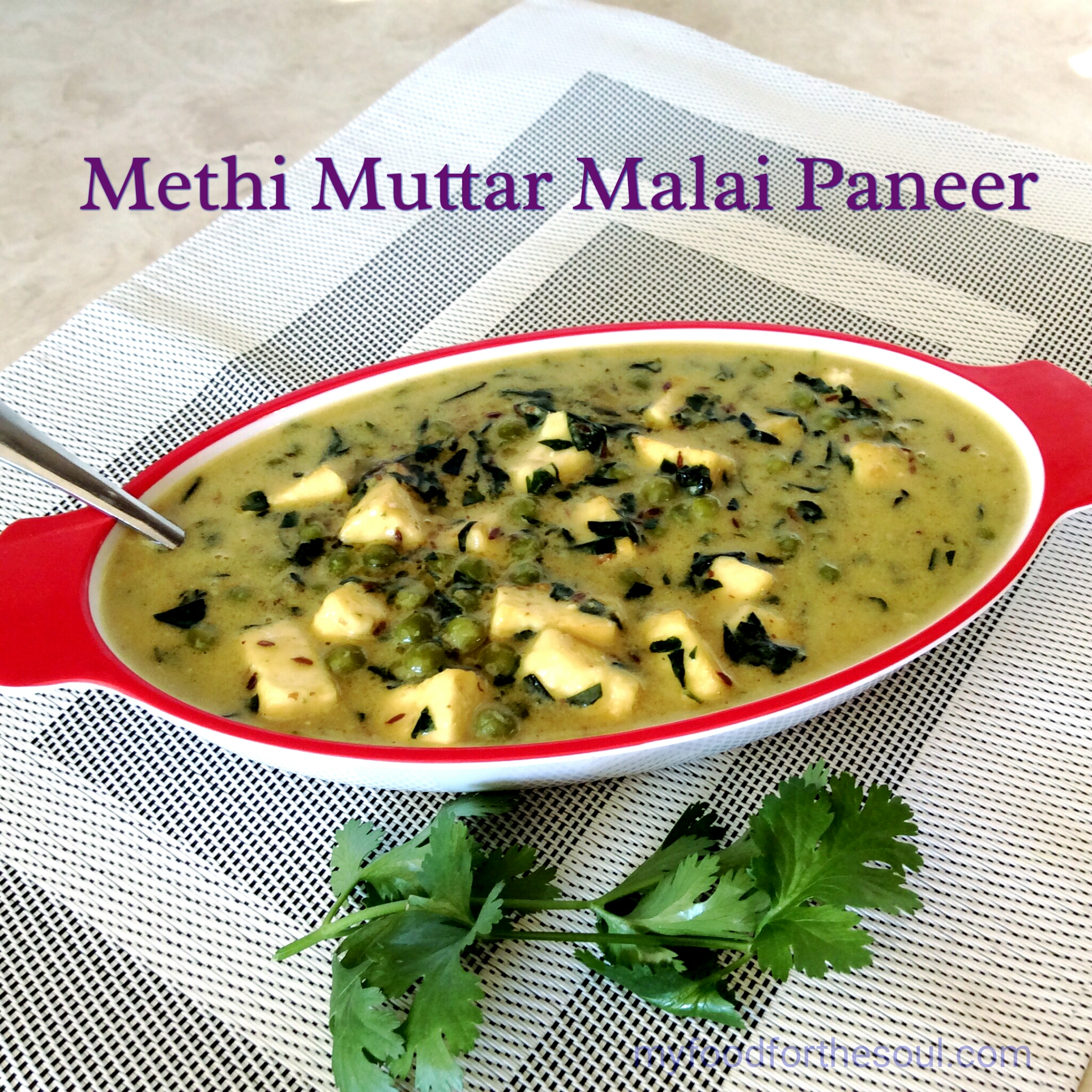 Methi Muttar Malai Paneer