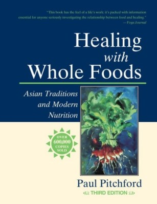 Healing With Whole Foods: Asian Traditions and Modern Nutrition | myfoodistry