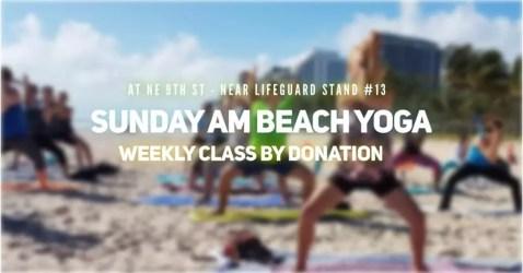 Sunday Morning Beach Yoga @ Fort Lauderdale Beach N.