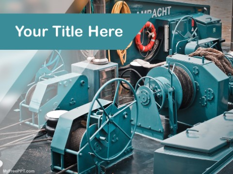Free Ship Machinery PPT Template