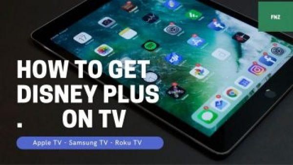 How to get Disney plus on tv