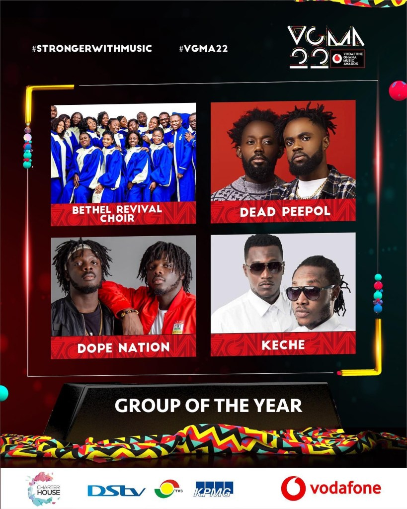 May be an image of 6 people and text that says '#STRONGERWITHMUSIC #VGMA22 VOMN 22 WARDS BETHEL REVIVAL V VC DEAD PEEPOL PEEPOL DOPE NATION VIGN KECHE иN GROUP OF THE YEAR HOUSE DSLV KPMG vodafone'