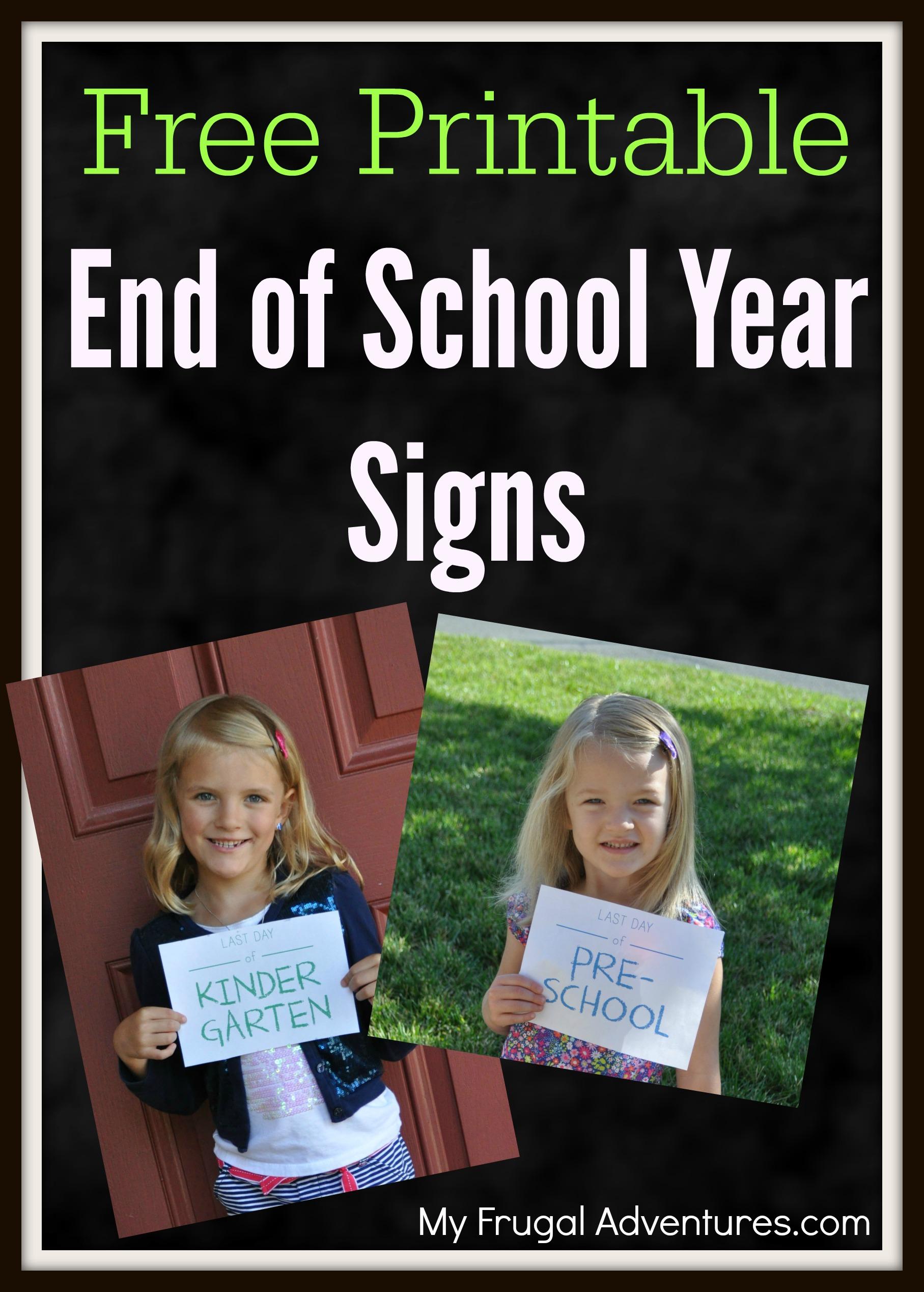 Free End Of School Year Printables