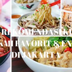 10 Kuliner Bakmi Favorit & Enak Wajib Kamu Coba di Jakarta