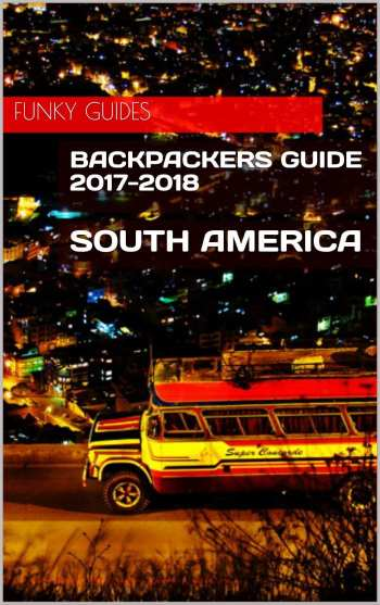 Budget Travel Guide to south america