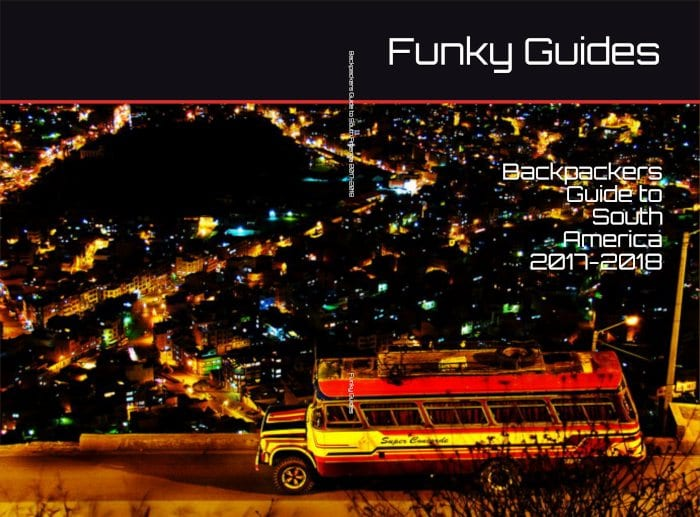 Backpackers Guide to Backpackers Guide to south america