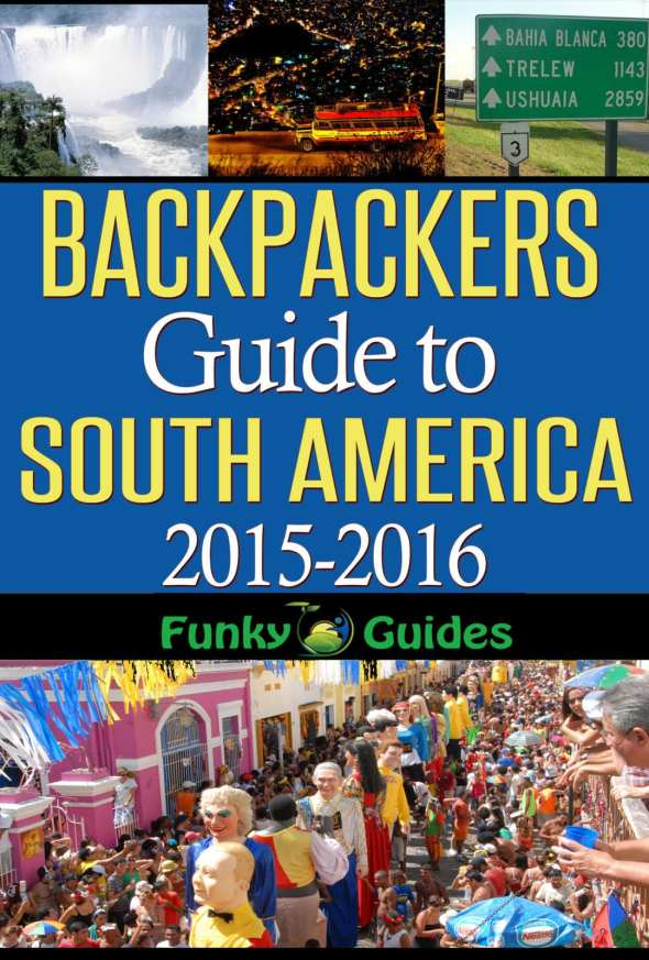 Backpackers Guide to South America