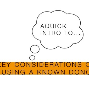 Video: Key considerations on using a known donor