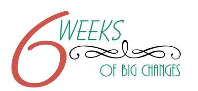 6 Weeks
