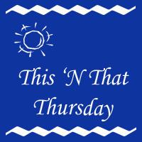 this-n-that-Thurs