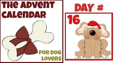 Advent Calendar for Dog Lovers Day 16 | Chuckle Hounds