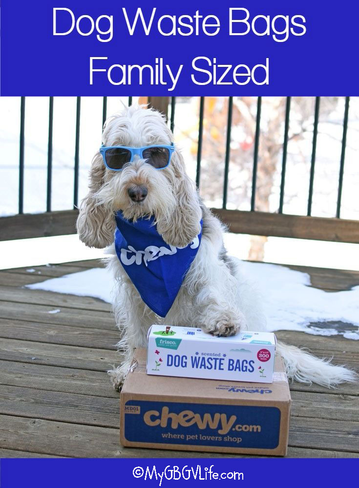 My GBGV Life Dog Waste Bags - Family Sized #ChewyInfluencer