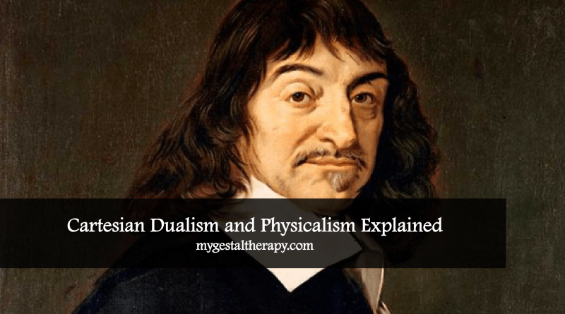 Substance Dualism and Physicalism