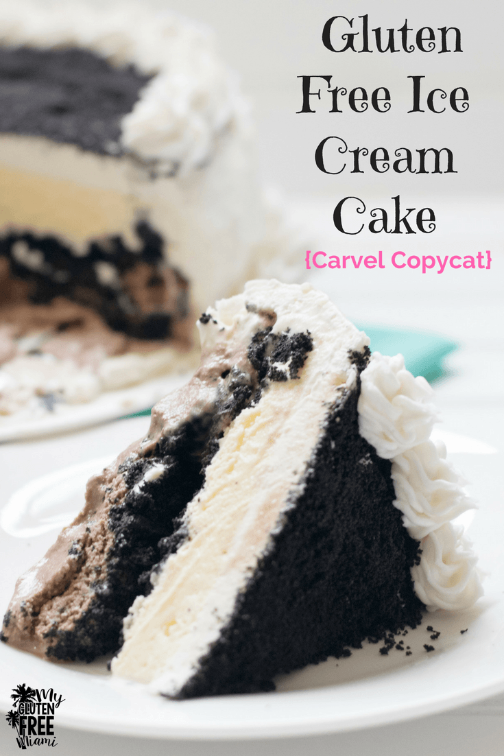 Gluten Free Ice Cream Cake Carvel Copy Cat