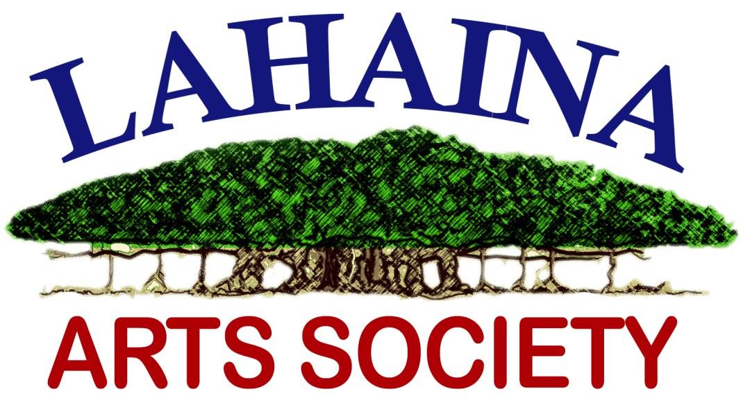 The Lahaina Arts Society Proudly Serves the Maui Art Community