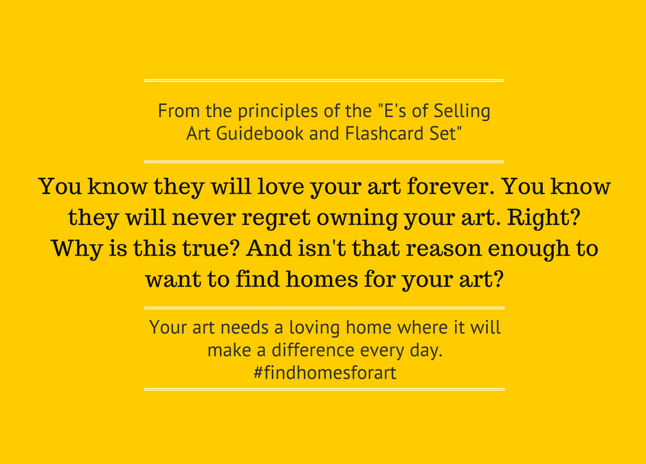 Do you know why they should buy your art?
