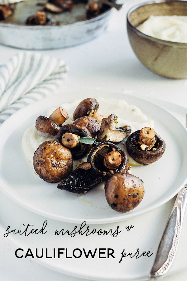 cauliflower puree with sautéed mushrooms