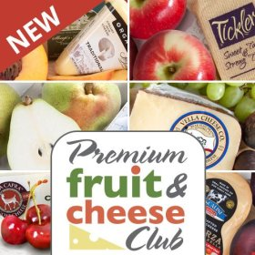 Golden State Fruit Monthly Fruit and Cheese Club (Premium Version) – 6 Month Club