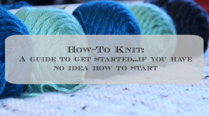 How to knit how to get started
