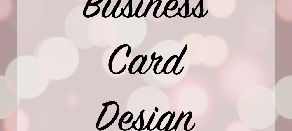 business card design this post may contain affiliate links or sponsored content i am disclosing this in accordance with the federal trade commissions 16 - Design My Business Card