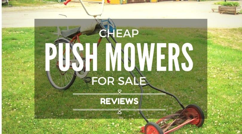 cheap-push-mowers-for-sale-reviews