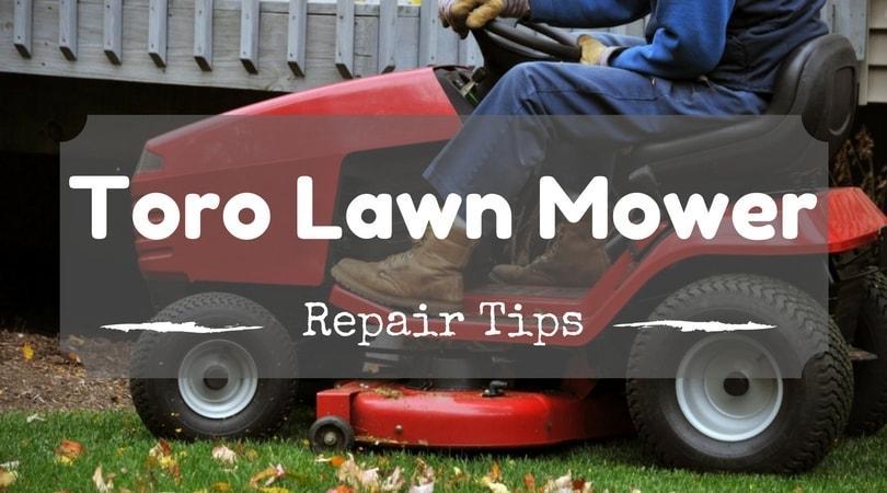 toro-lawn-mower-repair-tips