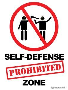 Self-Defense Prohibited Zone